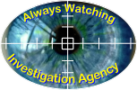Always Watching Investigation Agency